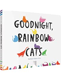 Goodnight, Rainbow Cats: (Baby Shower Gift, Bedtime Board Book, Children's Cat Themed Board Book)