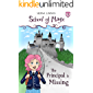 The Principal Is Missing (School Of Magic Book 1)