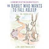 The Rabbit Who Wants to Fall Asleep: A New Way of Getting Children to Sleep