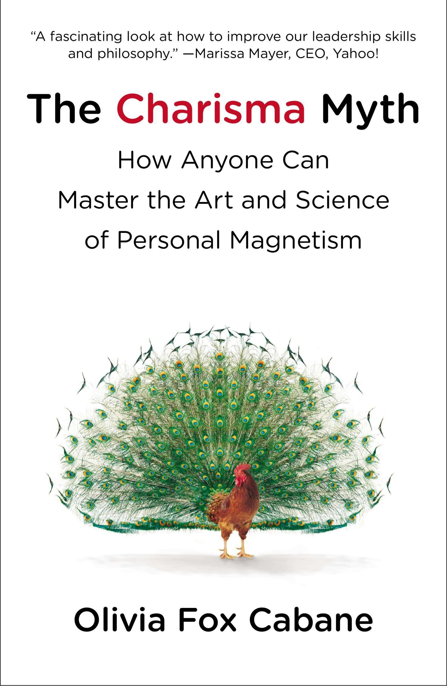 Read Online The Charisma Myth: How Anyone Can Master the Art and Science of Personal Magnetism pdf