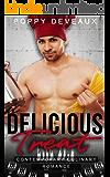 Delicious Treat: Contemporary Culinary Romance