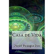 Casa de Vida (Spanish Edition) Sep 4, 2016