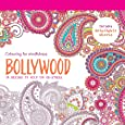 Bollywood: 70 Designs to Help you De-Stress (Colouring for Mindfulness)