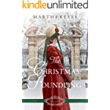 The Christmas Foundling: A Christmas Regency Romance (Belles of Christmas: Frost Fair Book 5)