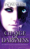 Change of Darkness (The Change Series Book 3)