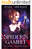 Spider's Gambit (Book Two of the Drambish Contaminate novels): An adult science fantasy novel