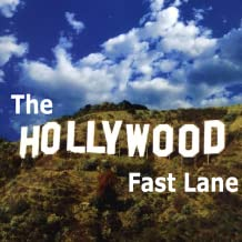 The Hollywood Fast Lane 1.3