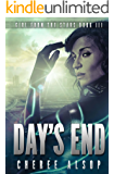 Girl from the Stars Book 3: Day's End (English Edition)