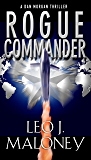 Rogue Commander (A Dan Morgan Thriller)