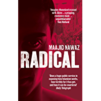Radical: My Journey from Islamist Extremism to a