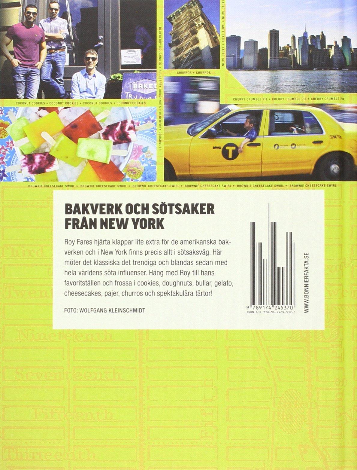 Sweet spots of New York : Bakverk och sötsaker från New York: Amazon.es: Roy Fares, Pär Wickholm, Wolfgang Kleinschmidt: Libros en idiomas extranjeros