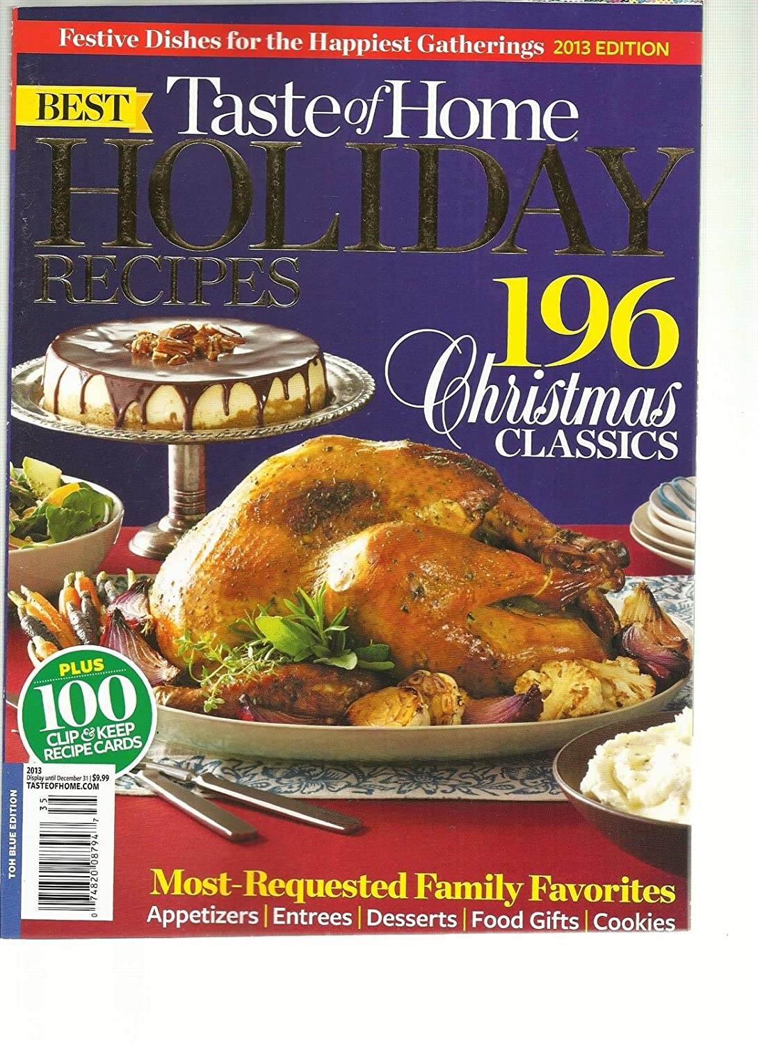 TASTE OF HOME, 2013 EDITION BEST HOLIDAY RECIPES (196 CHRISTMAS CLASSICS) s3457