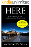 Here: A Biography of the New American Continent