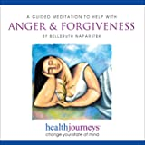 A Guided Meditation to Help with Anger and Forgiveness -- Guided Imagery to Release Anger and Resentment, Promote Feelings of Compassion for Self and Others, Embrace the Liberation of Forgiveness