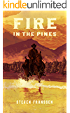 Fire In The Pines