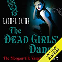 The Dead Girl's Dance: The Morganville Vampires, Book 2