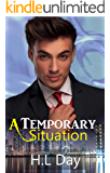 A Temporary Situation: (Temporary; Dom and Tristan#1) (Temporary series; Dom and Tristan)