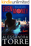 Even Money (All In Duet Book 1)