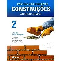Prática das Pequenas Construções (Volume 2)