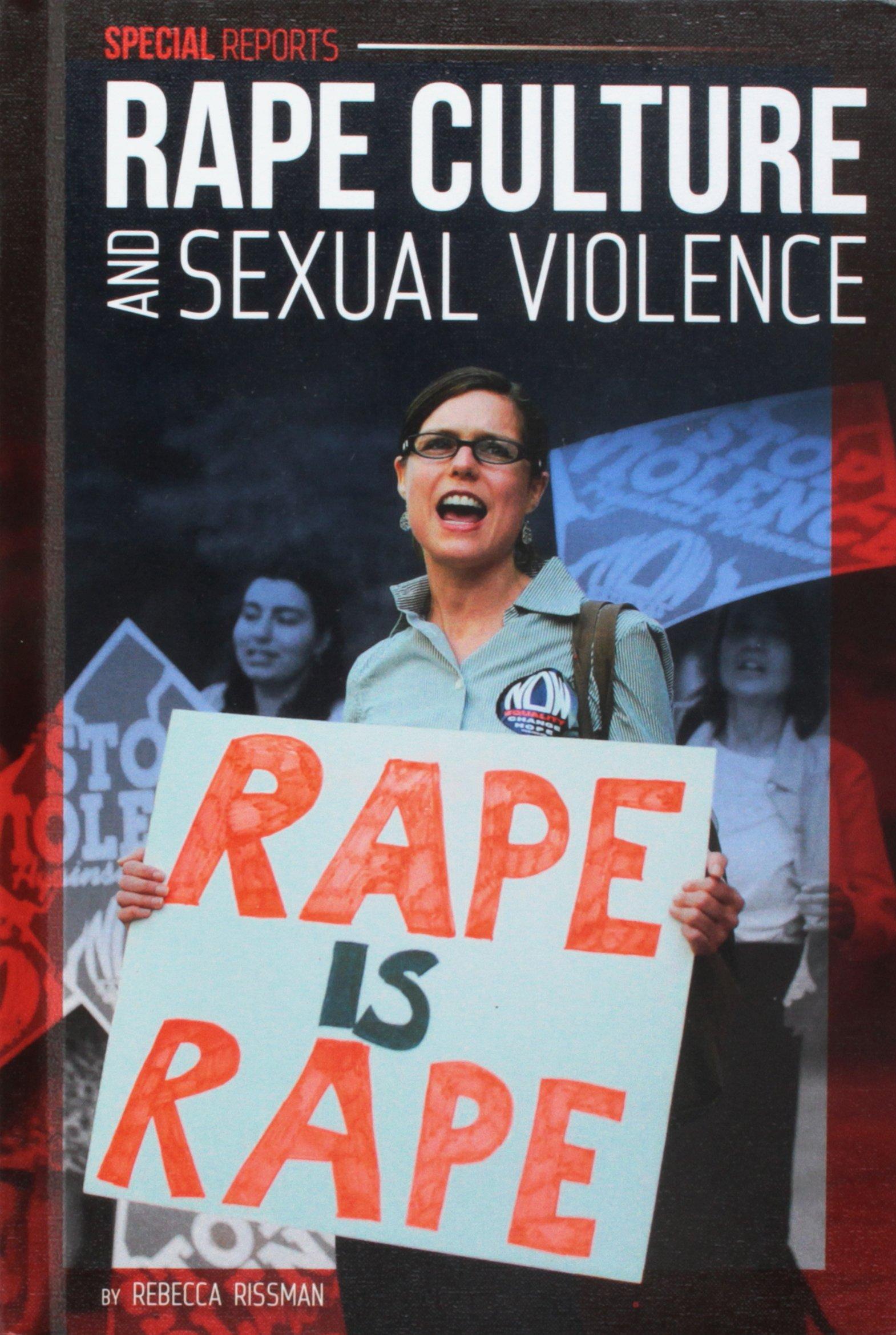 Rape Culture and Sexual Violence (Special Reports) PDF ePub book