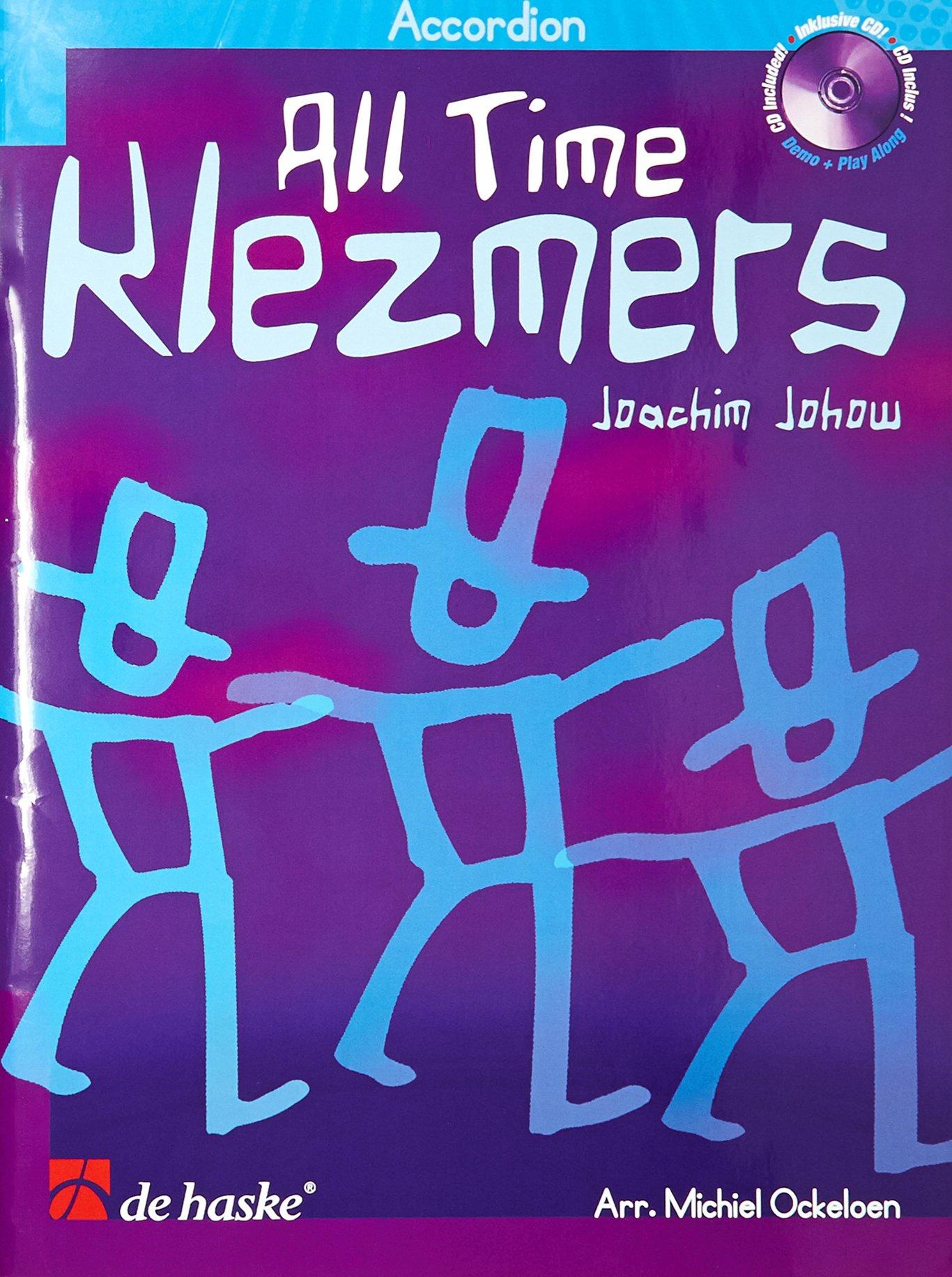 All Time Klezmers (Néerlandais) Broché – 24 mai 2012 Joachim Johow De Haske International 9043125679 Musikalien