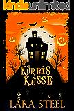Kürbisküsse (Ein Halloween-Märchen)