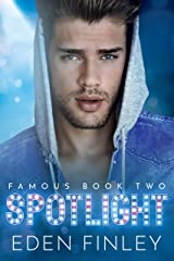 Spotlight (Famous Book 2) Kindle Edition