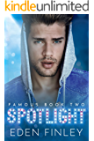 Spotlight (Famous Book 2)