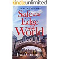 Safe at the Edge of the World: A feel-good Irish summer read. (The Tour Series Book 2) book cover