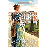 The Duke's Secret: A Regency Romance (Marrying for Love Romances Book 1)