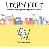 Itchy Feet: Volume One: A Travel and Language Comic