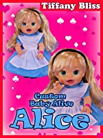 Alice in Wonderland Custom Baby Alive Doll Eats Play-Doh Poops Surprises