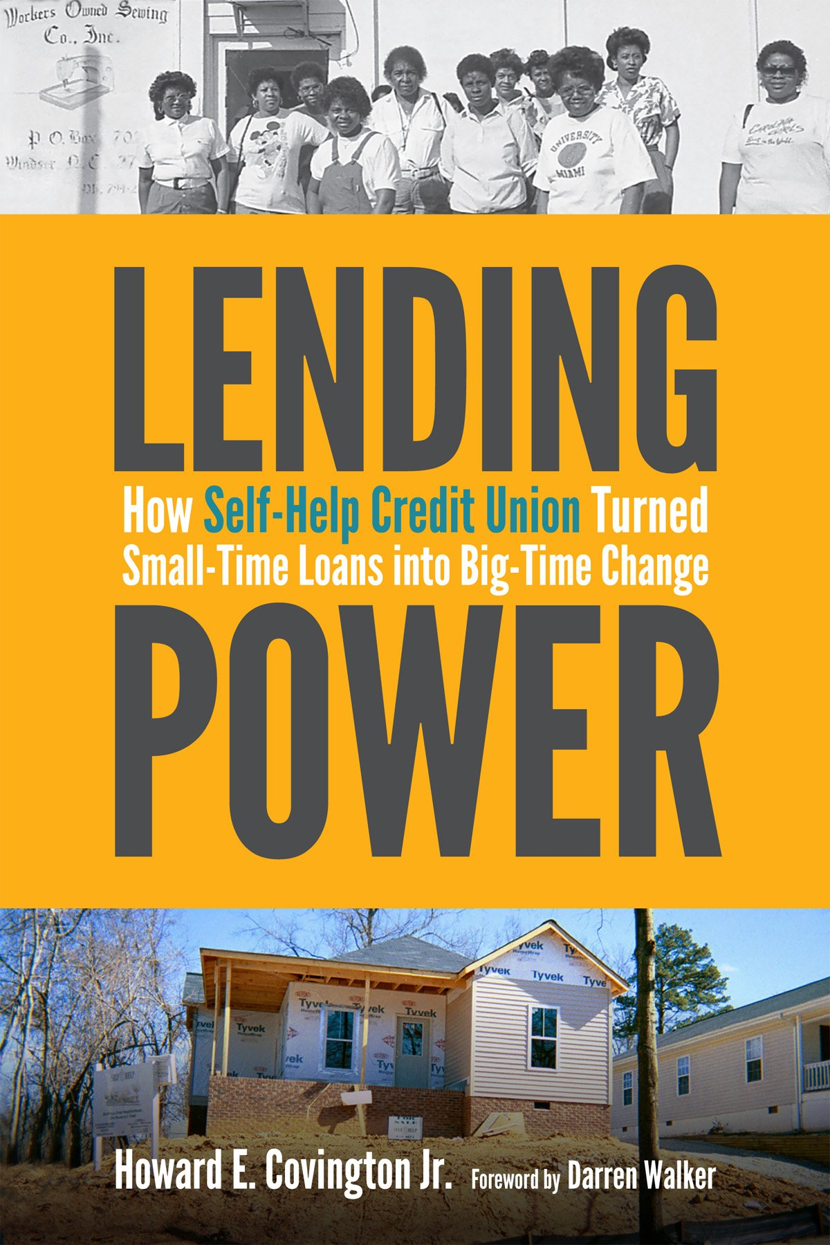Download Lending Power: How Self-Help Credit Union Turned Small-Time Loans into Big-Time Change ebook