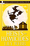 Heists and Homicides: Paranormal Cozy Mystery (Magic & Mystery Book 4)