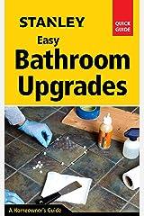 Stanley Easy Bathroom Upgrades Kindle Edition