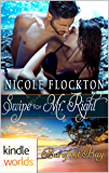Barefoot Bay: Swipe for Mr. Right (Kindle Worlds Novella)