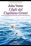 I figli del capitano Grant: Ediz. ridotta (La biblioteca dei ragazzi)