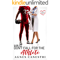 Law #3: Don't Fall for the Athlete: Sweet Second Chance Romance (Laws of Love)