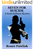 Seven for Suicide - A Mystery Short Story (The Sarah Spillman Mysteries)