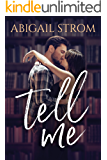 Tell Me (A Love Me Novel)