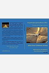 Los principios para adorar a Dios, Tratado de teología islámica (Colección Estudios islámicos nº 2) (Spanish Edition) Kindle Edition