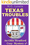 Texas Troubles (An Ollie Stratford Cozy Mystery Book 1)