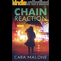 Chain Reaction: A Fox County Forensics Lesbian Romantic Suspense (English Edition)