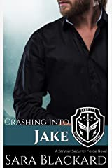Crashing Into Jake: A Sweet Romantic Suspense (Stryker Security Force Book 4) Kindle Edition