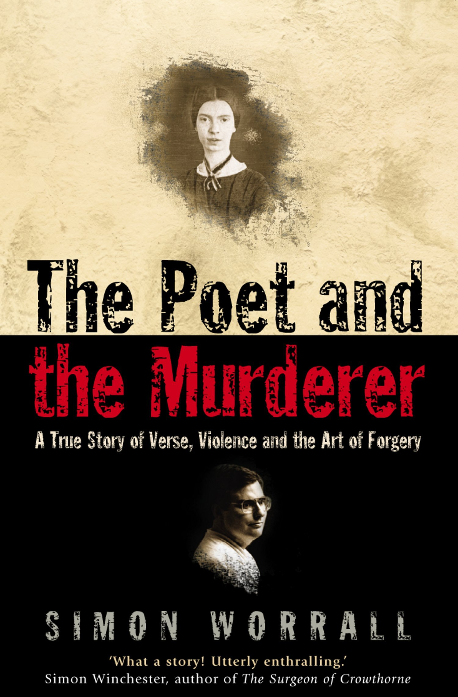 The Poet and the Murderer: A True Story of Verse, Violence and the Art of Forgery (Text Only) por Simon Worrall