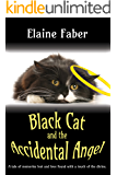 Black Cat and the Accidental Angel (Black Cat Mysteries Book 3)