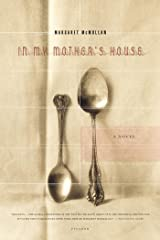 In My Mother's House: A Novel Kindle Edition