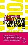Vous N'Aurez Pas Ma Haine (Litterature & Documents)