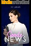 Goode News: A Lesbian Romance Series (A Goode Girl Lesbian Romance)