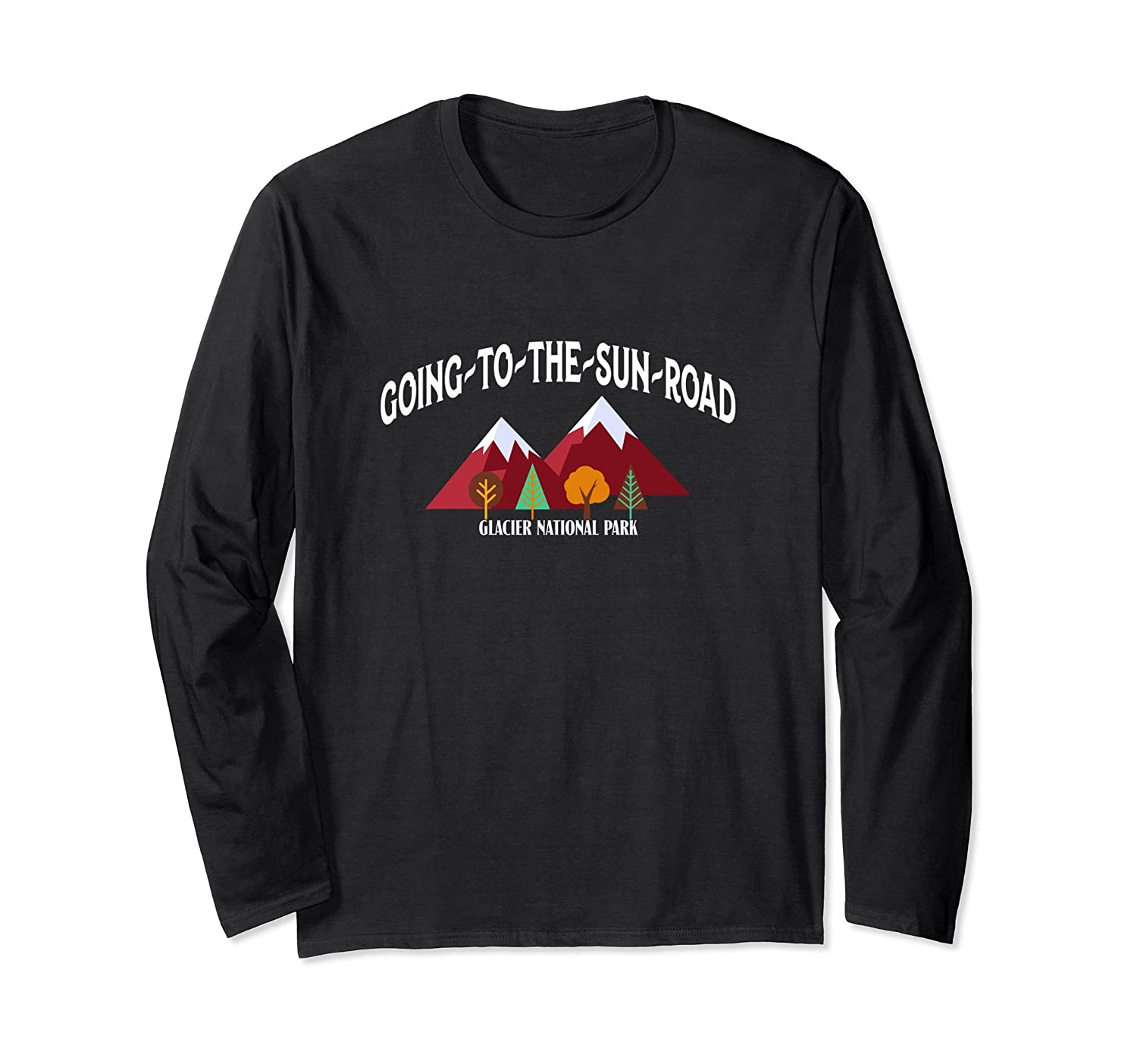 Glacier National Park Shirt Going To The Sun Road Souvernir-Newstyleth